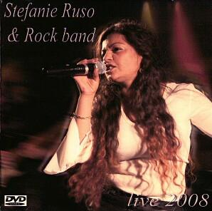 DVD Live 2008 - Stefanie Ruso & Rock band